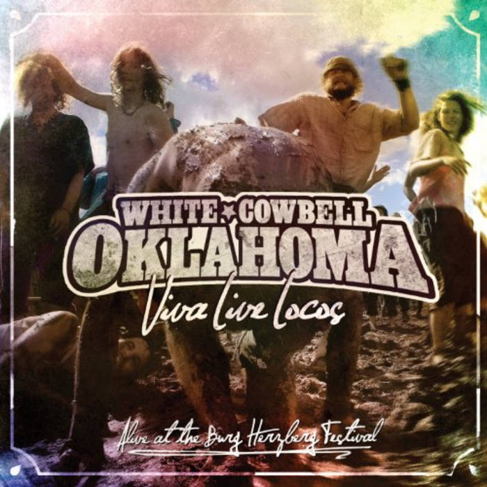 """Viva Live Locos"" with White Cowbell Oklahoma this week"