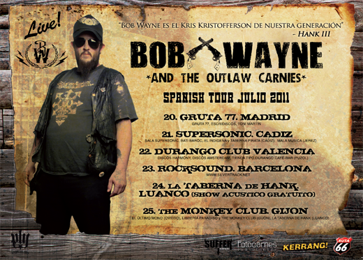 Bob Wayne in Spain and the Benelux
