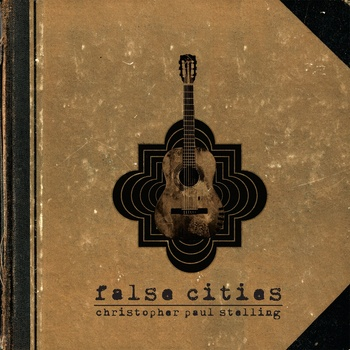 "Christopher Paul Stelling with new album ""False Cities"" to Europe"