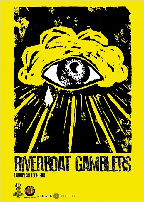 Riverboat Gamblers for Haarlem, Drachten, Rotterdam and Eindhoven