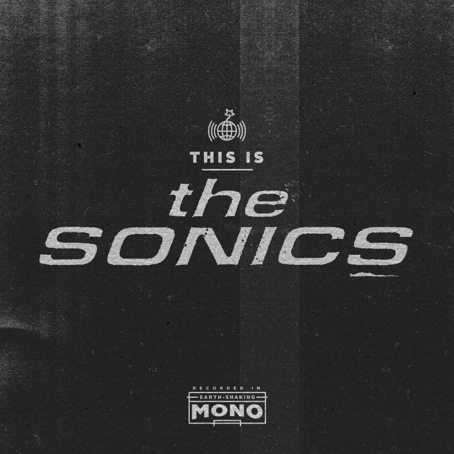 The Sonics are in Nijmegen THIS Friday!