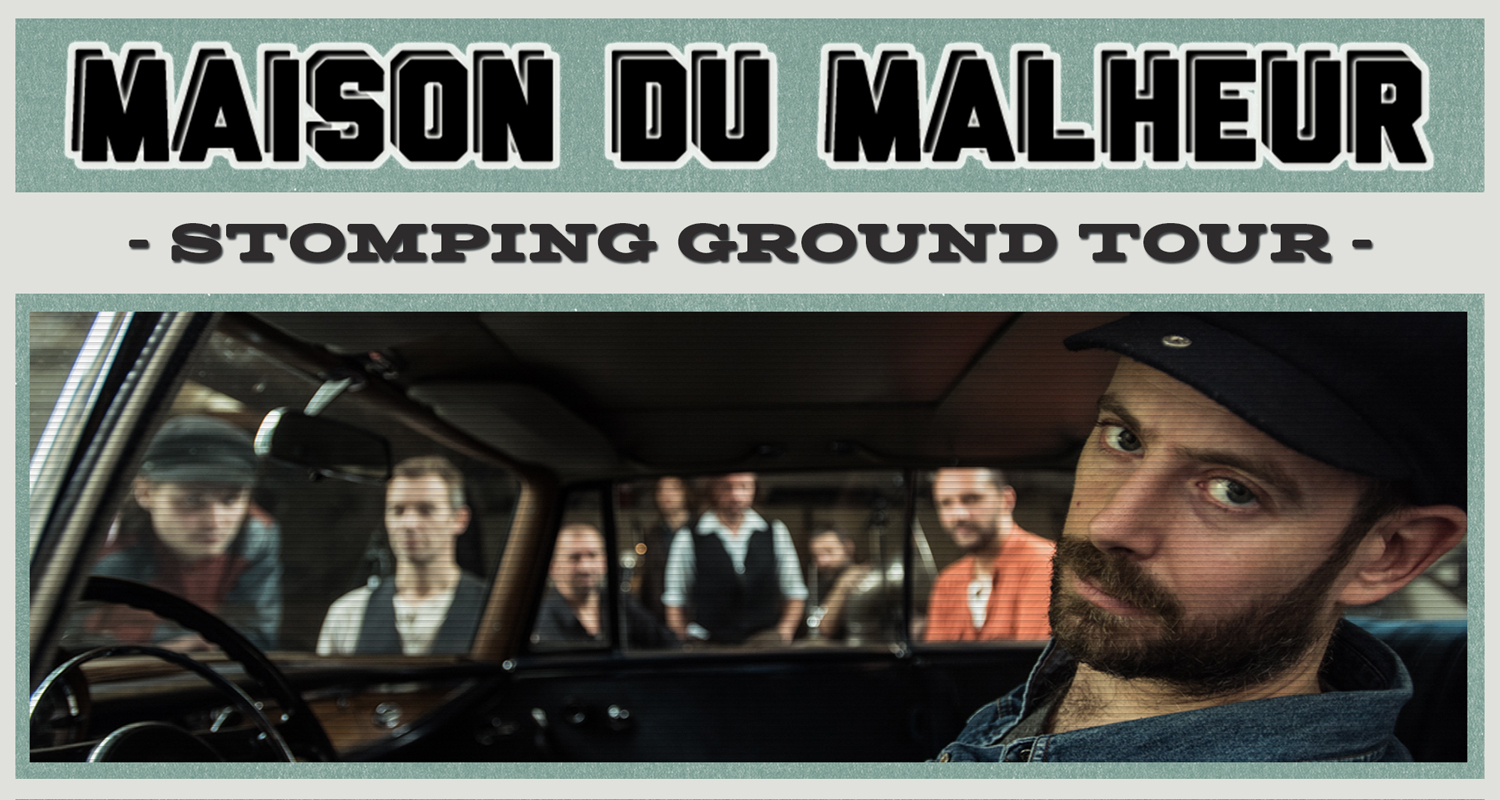 "Maison du Malheur announce 2016 ""Stomping Ground"" tourdates"
