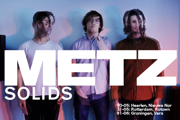 METZ announce three NL shows; SOLIDS to support