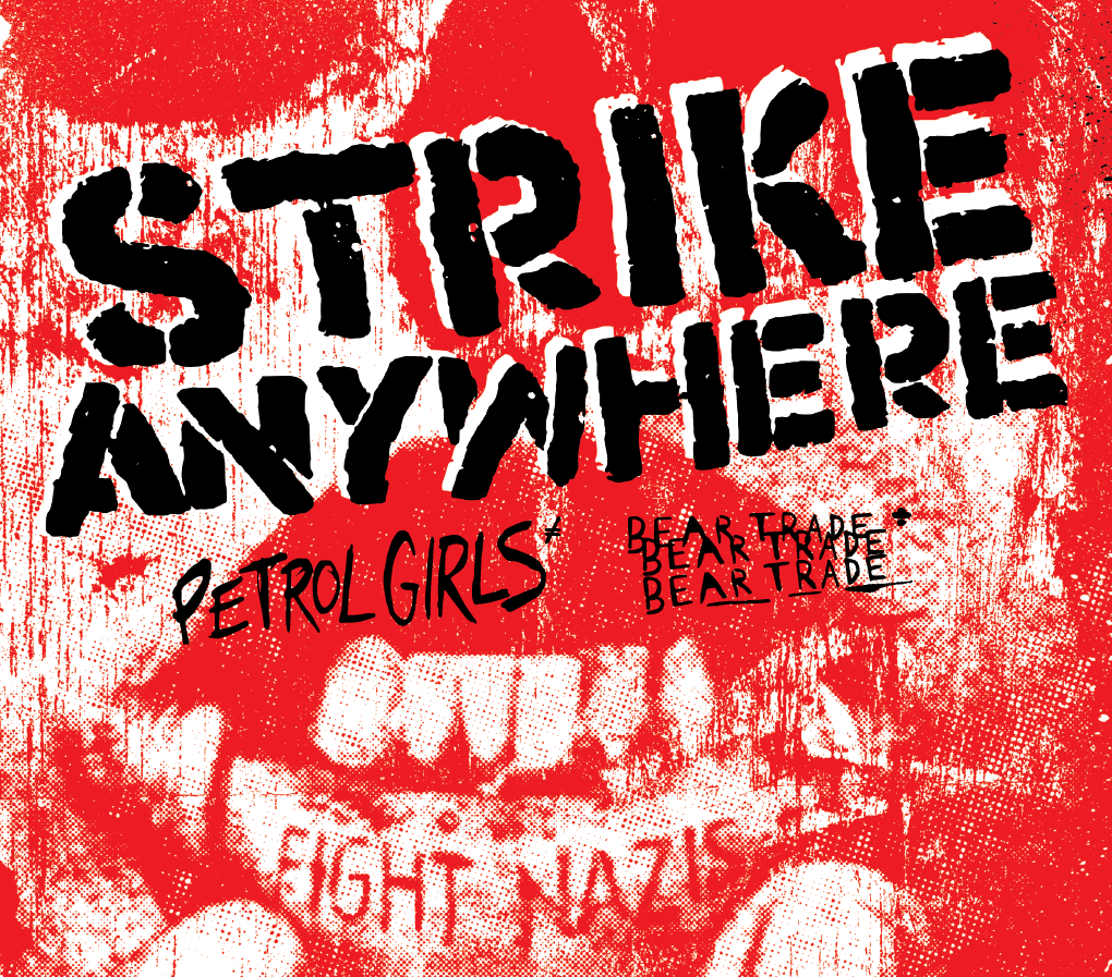 Tomorrow: ONE LOUDER with Strike Anywhere, Petrol Girls & Smash The Statues